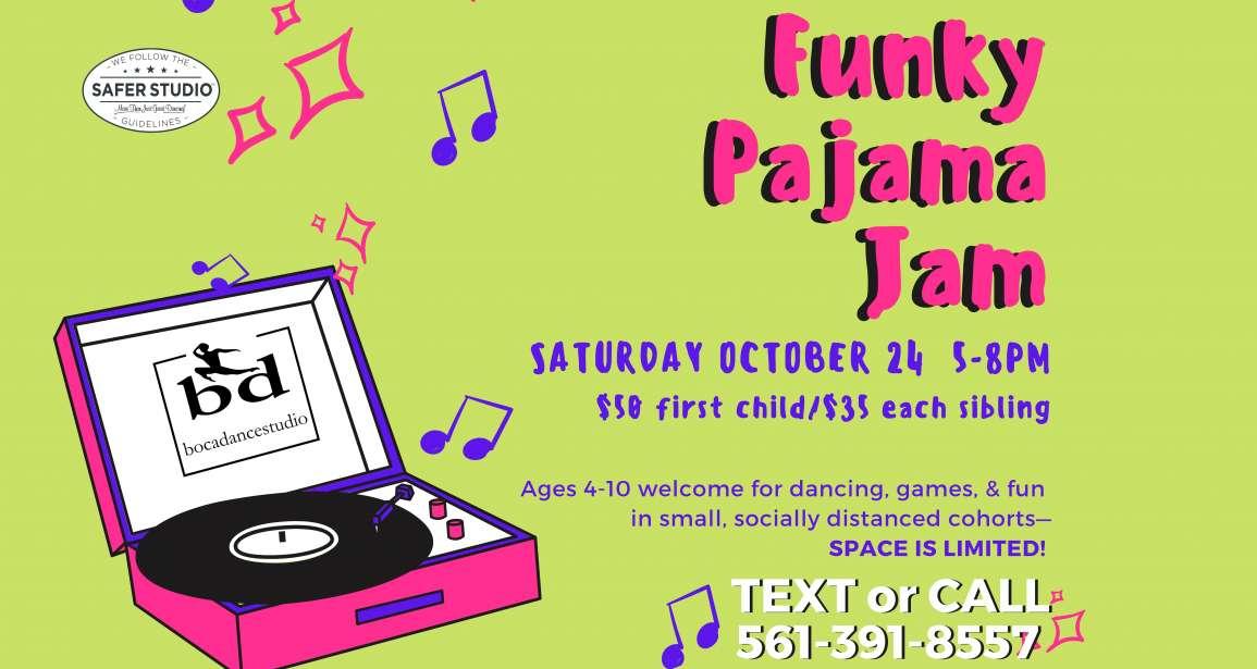 Funky Pajama Jam!